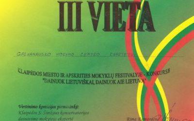 """III vieta Klaipėdos miesto ir apskrities mokyklų festivalyje """"Dainuok lietuviškai, dainuok apie Lietuvą"""""""