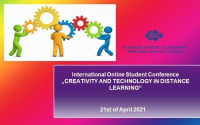 """Tarptautinė mokinių konferencija anglų kalba """"Kūrybiškumas ir technologijos nuotoliniame mokyme"""""""